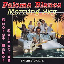GEORGE BAKER SELECTION - CD - PALOMA BLANCA - MORNING SKY