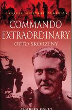 Commando Extraordinary: Otto Skorzeny (Cassell Military Classics)-ExLibrary