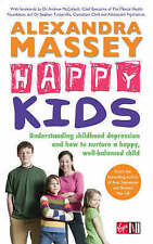 Happy Kids: Understanding childhood depression and how to nurture a happy, well-