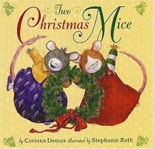Two Christmas Mice by Corinne Demas (2005, Reinforced)