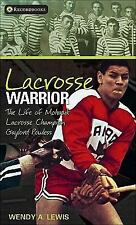 Lacrosse Warrior: The Life of Mohawk Lacrosse Champion Gaylord Powless-ExLibrary