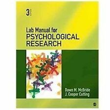 Lab Manual for Psychological Research by Dawn M. McBride and J. Cooper...
