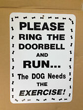 Please Ring Doorbell And Run...Funny Gift PVC Street Sign Bar Man Cave 8.5 * 12
