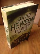 David Hewson Signed 'The Garden Of Evil' 1/1 1st Ed Hardback Great Condition
