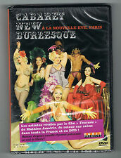 CABARET NEW BURLESQUE - A LA NOUVELLE EVE, PARIS - 2011 - DVD - NEUF NEW NEU