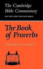 The Book of Proverbs (Cambridge Bible Commentaries on the Old Testamen-ExLibrary