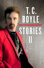 T.C. Boyle Stories II, New Hardcover, The Collected Stories of... 2013 1ST Print