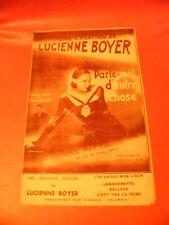 Partition Parle moi d'autre chose Lucienne Boyer 1932