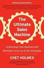 The Ultimate Sales Machine : Turbocharge Your Business with Relentless Focus...