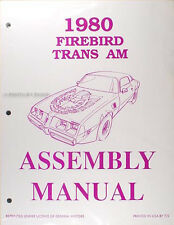 80 Firebird and Trans Am Assembly Manual useful for 1978 1979 1981 Pontiac