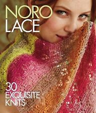 Noro Lace: 30 Exquisite Knits (Knit Noro Collection) by