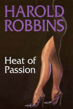 Heat of Passion by Robbins, Harold