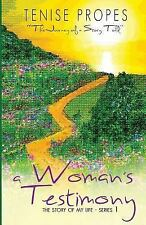 The Story of My Life(Series 1): A Woman's Testimony : The Journey of a Story...