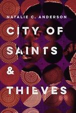City of Saints & Thieves by Natalie C. Anderson 2017 (Hardcover) Brand New