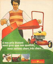 Publicité 1975  Outils de jardin WOLF  tondeuse