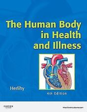 The Human Body in Health and Illness & Study Guide Workbook, 4th Edition