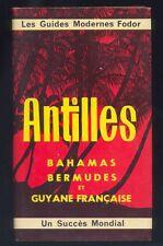 Antilles Bahamas Bermudes Guyane francaise Guide Fodor 1975 R