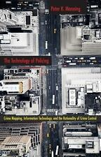 The Technology of Policing: Crime Mapping, Information Technology, and the Ratio