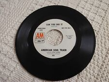 NORTHERN SOUL  AMERICAN SOUL TRAIN  CAN YOU DIG IT/TENNESSEE WALTZ A & M 935