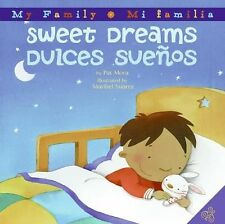 Sweet Dreams/Dulces Suenos (My Family: Mi Familia)-ExLibrary