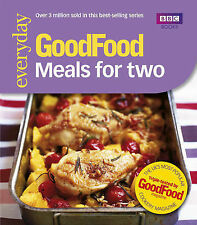 Good Food: 101 Meals For Two: Tried-and-tested Recipes, Anonymus