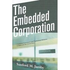 The Embedded Corporation : Corporate Governance and Employment Relations in...
