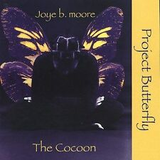 Moore, Joye B, The Cocoon: Project Butterfly, Phase 2, New
