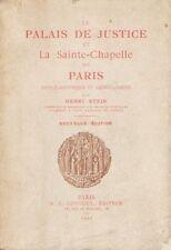 LE PALAIS DE JUSTICE ET LA SAINTE-CHAPELLE DE PARIS PAR HENRI STEIN LONGUET 1927