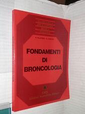 FONDAMENTI DI BRONCOLOGIA R Palatresi B Leoncini Uses Edizioni Scientifiche 1982