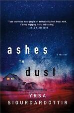 Ashes to Dust (Thora Gudmundsdottir #3) by Yrsa Sigurðardóttir 2012 PB Minotaur
