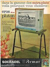 PUBLICITE ADVERTISING 095  1962  SOCRADEL ARMOR  téléviseur EROS PLUTON
