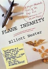 Plane Insanity: A Flight Attendant's Tales of Sex, Rage, and Queasines-ExLibrary