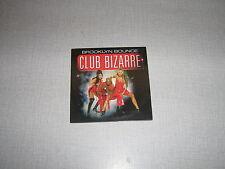 BROOKLYN BOUNCE CDS SINGLE FRANCE CLUB BIZARRE