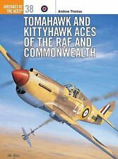 Aircraft of the Aces: Tomahawk and Kittyhawk Aces of the RAF and Commonwealth...