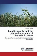 Food Insecurity and the Relative Importance of Household Assets by Fisseha...