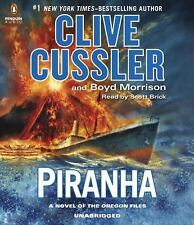 Oregon Files: Piranha 10 by Clive Cussler and Boyd Morrison (2015, CD,...