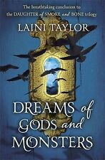 Dreams of Gods and Monsters: Daughter of Smoke and Bone Trilogy Book 3, Taylor,