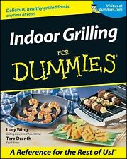 Indoor Grilling for Dummies by Lucy Wing and Tere Stouffer Drenth (2001,...