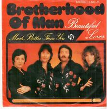 "2128  7"" Single: Brotherhood Of Man / Much Better Than You / Beautiful Lover"