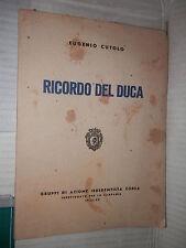 RICORDO DEL DUCA Eugenio Cutolo Gruppi di Azione Irredentista Corsa 1942 storia