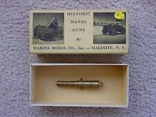 """VINTAGE - HISTORIC NAVAL GUNS - MARINE MODEL CO. - BOX AND CANNON  """"COLLECTIBLE"""""""