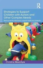 Strategies to Support Children with Autism and Other Complex Needs :...