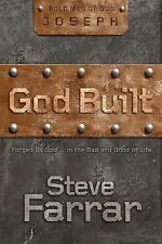 God Built: Forged by God ... in the Bad and Good of Life (Bold Men of God), Farr