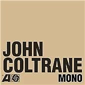 John Coltrane - Atlantic Years (In Mono, 2016)