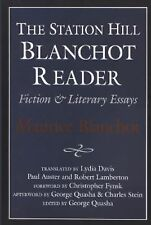The Station Hill Blanchot Reader : Essays and Fiction by Maurice Blanchot...
