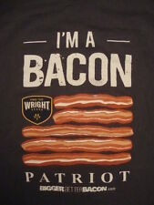 I'm A Bacon Pratriot & Lover Bigger Better Wright Brand Food T Shirt L