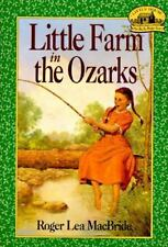 Little Farm in the Ozarks (Little House, The Rocky Ridge Years) by Roger Lea Mac