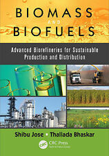 Biomass and Biofuels: Advanced Biorefineries for Sustainable Production and Dist