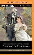 Pride and Prejudice and Zombies: Pride and Prejudice and Zombies: Dreadfully...