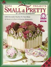 Donna Dewberry : More SMALL & PRETTY Painting Book - NEW!
